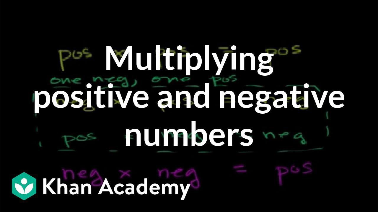medium resolution of Multiplying positive \u0026 negative numbers (video)   Khan Academy