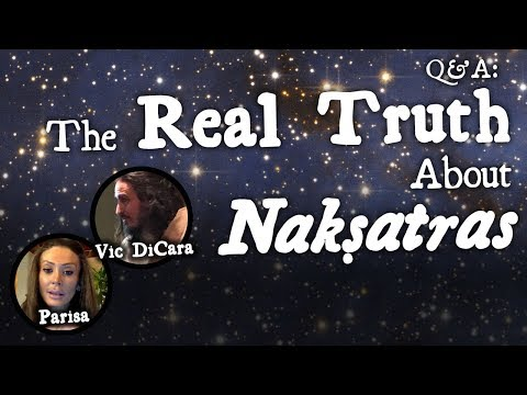 The Real Truth About Nakshatras