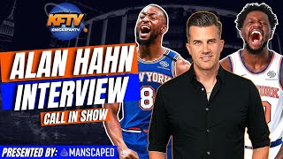 New York Knicks 2021-22 Season Preview w/ Special Guest Alan Hahn | Call In Show