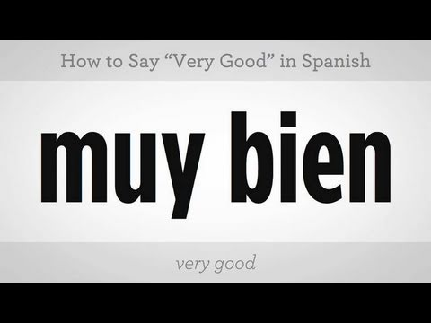Que significa en espanol very nice