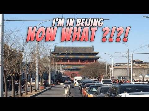 An Expats Introduction to Beijing. You're Here Now What?