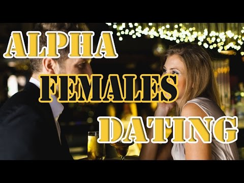 dating an alpha female
