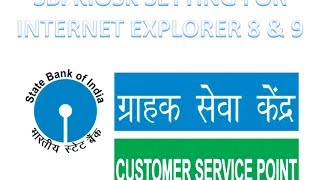 SBI KIOSK BANKING INTERNET EXPLORER SETTING