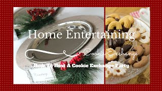 HOLIDAY ENTERTAINING: How To Host A Cookie Exchange Party