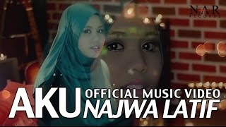 Video Najwa Latif - Aku (Official Music Video) download MP3, 3GP, MP4, WEBM, AVI, FLV November 2017