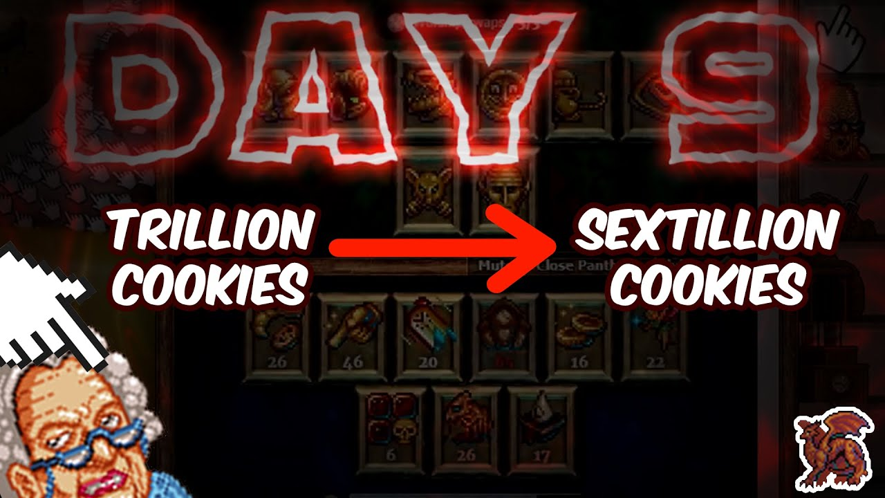 Trillion Cookies To Sextillion Cookies!! - Cookie Clicker #2