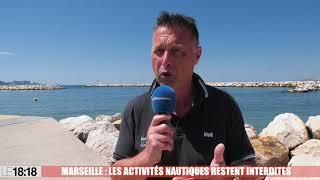 Marseille : les activités nautiques restent interdites