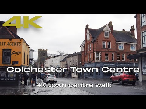 🇬🇧 Colchester Essex UK | 4K UHD Town Centre Walking Video ☁️