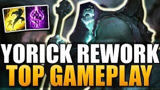 YORICK REWORK IS OP! - Top Gameplay - League of Legends