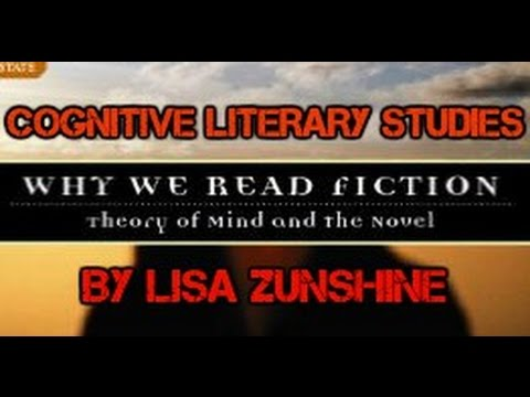 On Cognitive Literary Studies: Why We Read Fiction by Lisa Zunshine