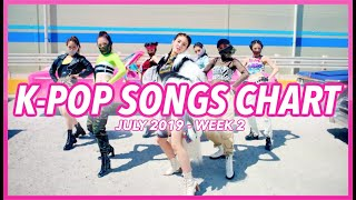 (TOP 100) K-POP SONGS CHART | JULY 2019 (WEEK 2)