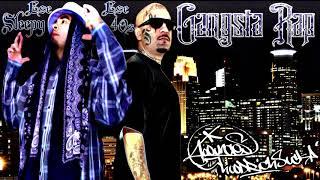 Ese 40'z Ft. Ese Sleepy & Cyko - Gangsta Rap