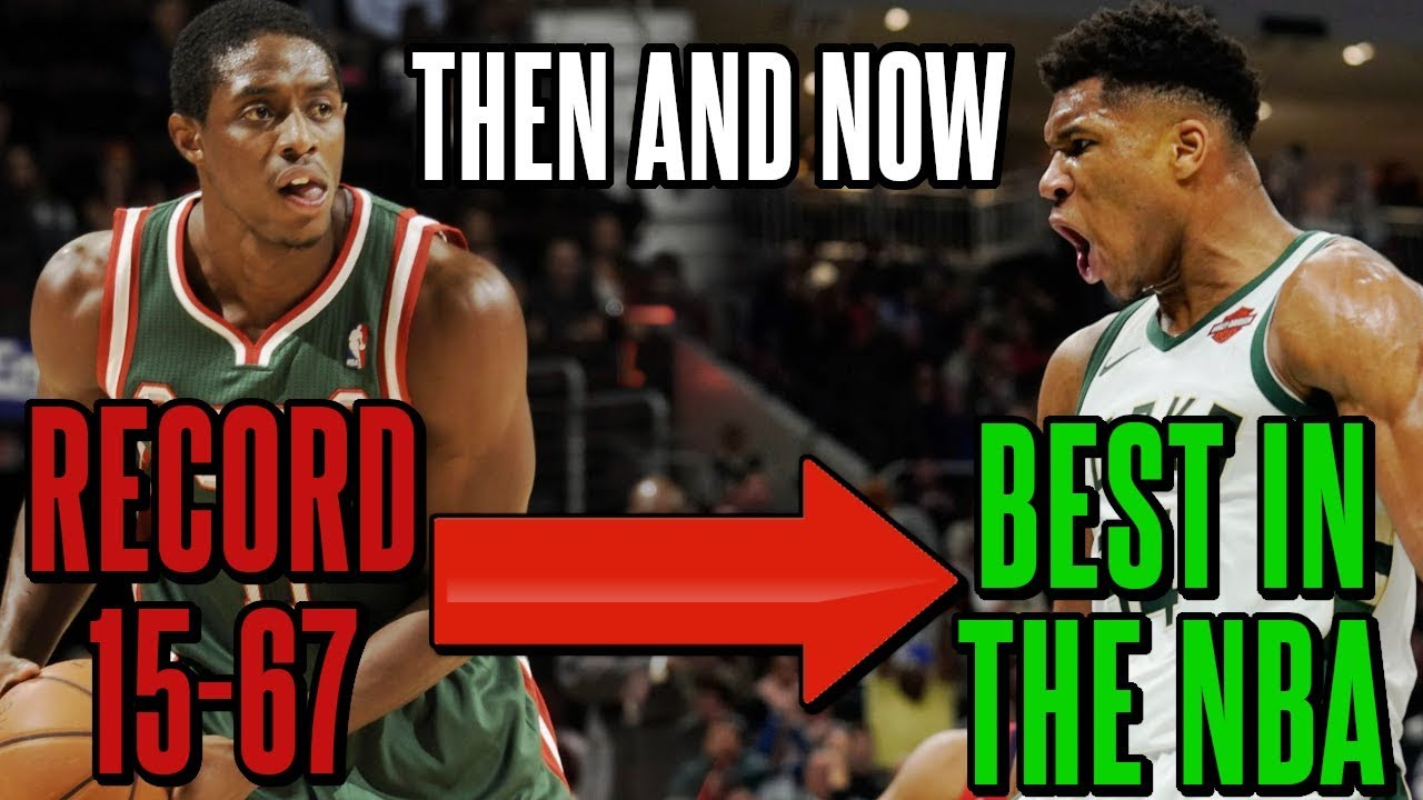 How The Bucks Went From One Of The Worst Teams Ever To The Best