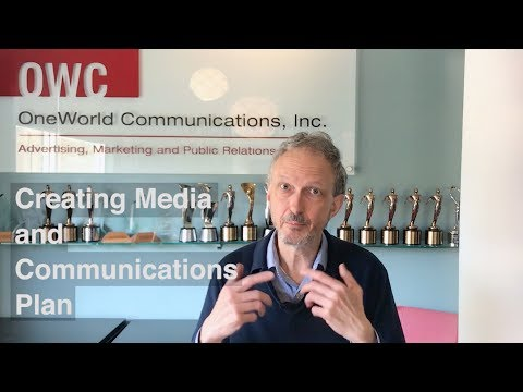 4– How To Create Media And A Communications Plan