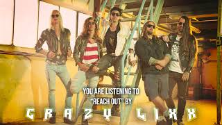 """Crazy Lixx – """"Reach Out"""" – Official Audio"""
