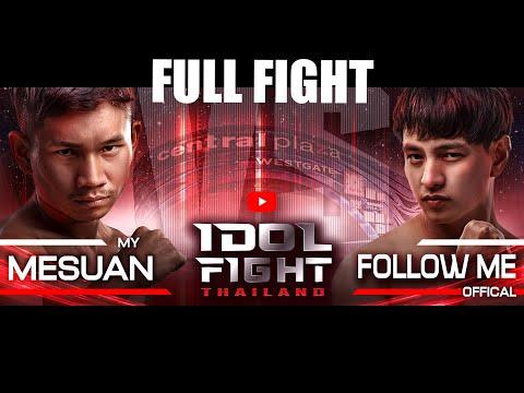 My Mesuan Vs. Followme Official | FULL FIGHT | IDOL FIGHT THAILAND