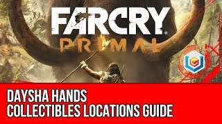 Far Cry Primal - All Daysha Hands Collectibles Locations Guide