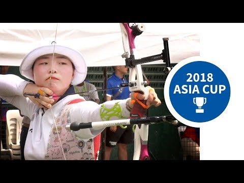 Recurve Finals  Manila 2018 Asia Cup Stage 2