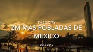 ZM Mas Pobladas de México |2015-2016 |INEGI