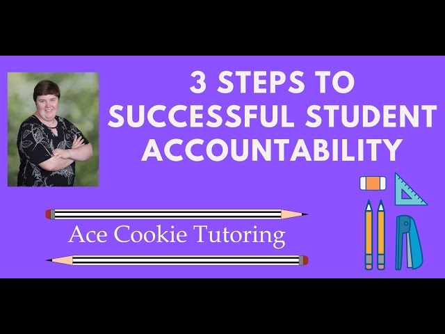Tutoring Transcript: Successful Student Accountability is Possible by Following These 4 Steps