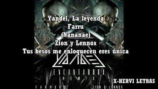 Encantadora Remix Yandel Ft. Farruko, Zion Lennox Letra Lyrics.mp3