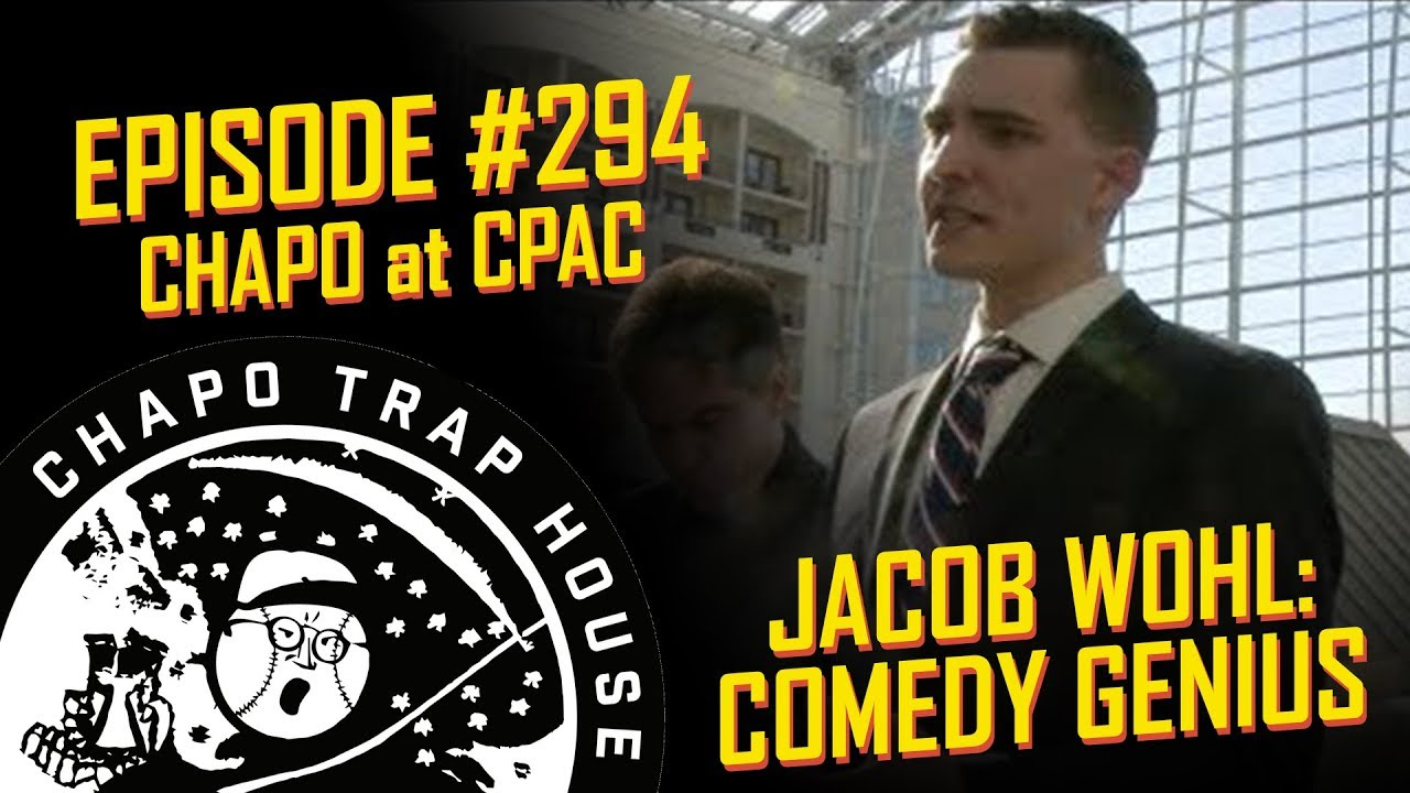 Jacob Wohl: Accidental Comic Genius | Chapo Trap House | Episode 294 CLIP