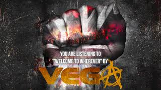 """Vega – """"Welcome To Wherever"""" – Official Audio"""