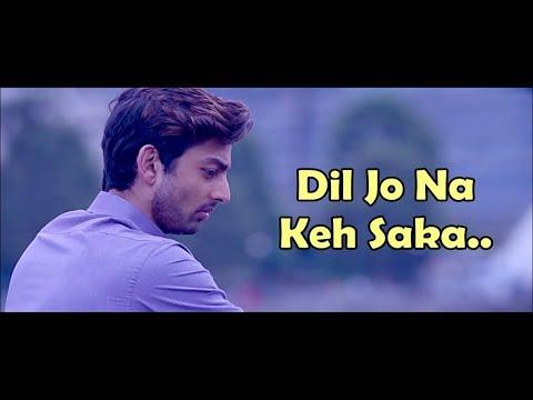 Download Dil Jo Na Keh Saka Full Movie