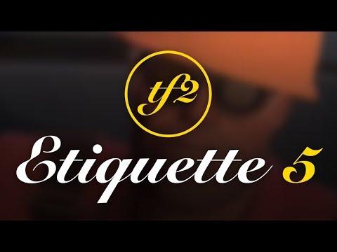 TF2 Etiquette 5
