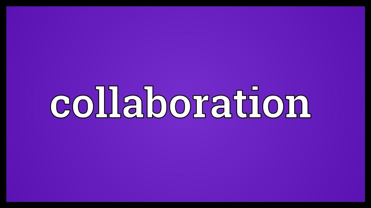 Collaborative Teaching Definition ~ Collaboration meaning youtube