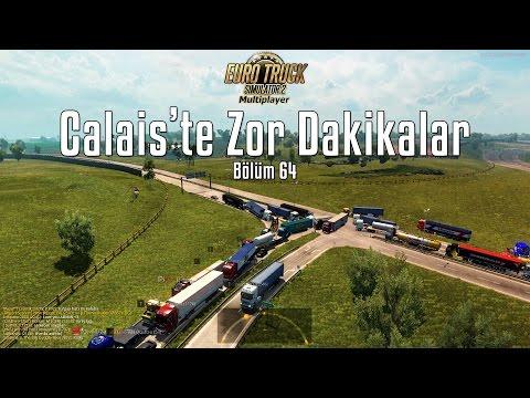 ETS2MP   Adminlik   Calais'i Kapatmışlar!! Büyük Olay!   Bölüm 64