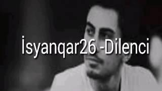 İsyanqar26 -Dilenci (Lyrics) Resimi