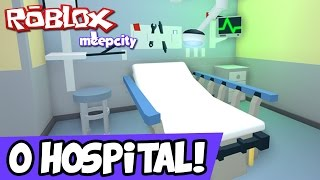 O SUPER HOSPITAL! - Roblox Meep City #07
