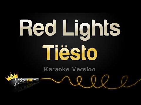 Tiësto - Red Lights Karaoke