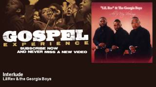 Lil Rev & the Georgia Boys - Interlude - Gospel