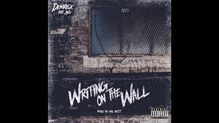 Demrick Writing On The Wall.mp3