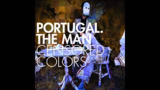 Watch music video: Portugal. The Man - Colors