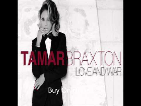 "Tamar Braxton ""Love And War"" New Hot Single #LoveAndWar"