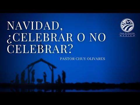 Chuy Olivares - Navidad, ¿celebrar o no celebrar?