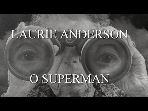 """LAURIE ANDERSON """"O Superman"""""""