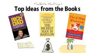 Top 3 Wealth Books  | Top Ideas Rich Dad Poor Dad, Richest Man In Babylon, The 4 Hour Workweek