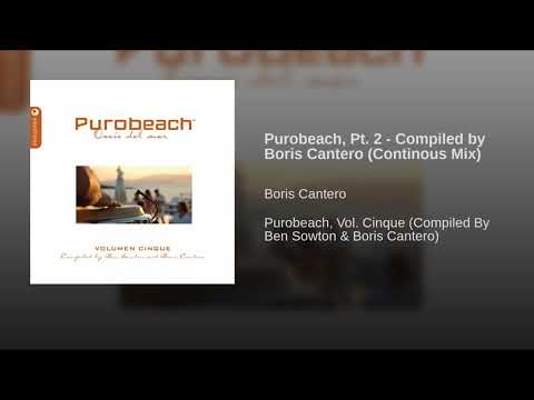 Purobeach, Pt. 2 - Compiled by Boris Cantero (Continous Mix)