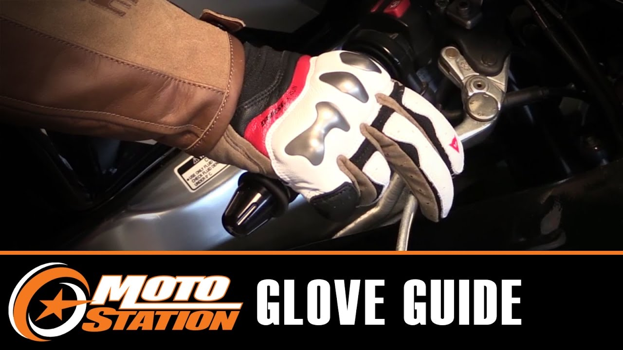 Motorcycle gloves guide - How To Choose The Right Motorcycle Gloves