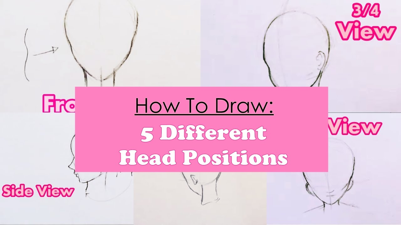 how to draw 5 different girl head positions step by step