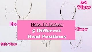 ✿ How To Draw 5 Different Girl Head Positions | Step By Step ✿
