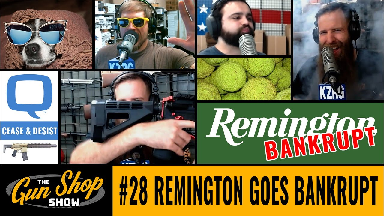 The Gun Shop Show #28 Remington Goes Bankrupt