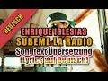 Subeme La Radio Von Enrique Iglesias - Songtext Übersetzung (Lyrics auf Deutsch) + Clip video