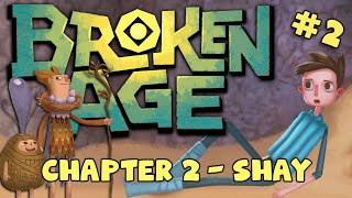 BROKEN AGE: Act 2 - Shay #2 - Knot It
