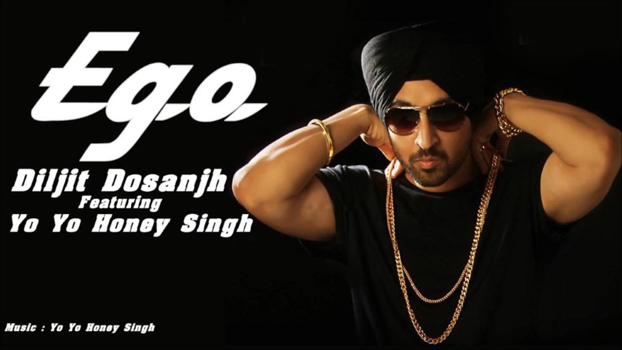 Ego- Diljit dosanjh feat. Yo yo honey singh - YouTube