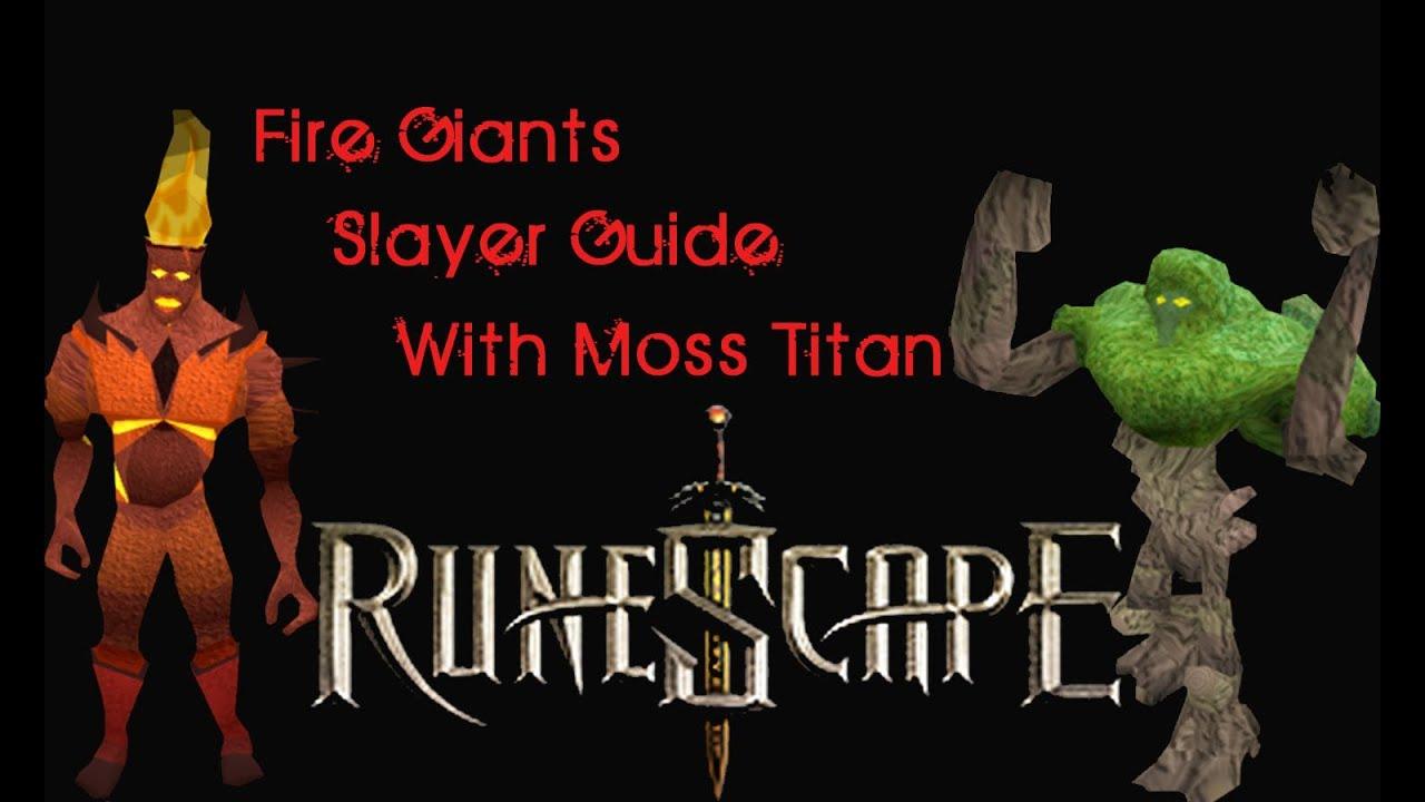 Runescape | Fire Giants Slayer Guide w/ Moss Titan | 15/01 ...